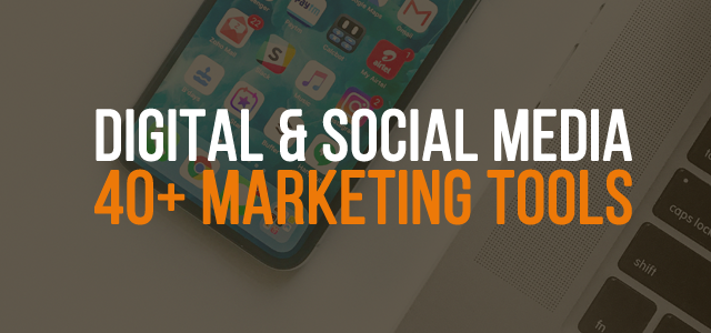 40+ Digital e Social Media Marketing Tools