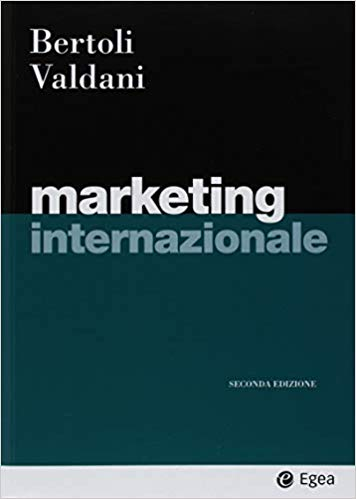 Marketing Internazionale Valdani Bertoli 2018