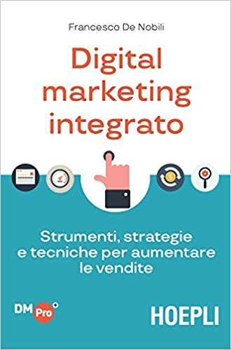 Digital-Marketing-Integrato-De-Nobili I migliori libri di digital marketing (2021)
