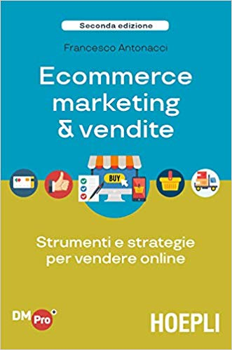 ecommerce-marketing-e-vendite-libro I migliori libri di digital marketing (2021)