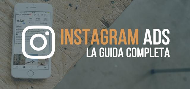 Instagram Ads: la guida completa 2019