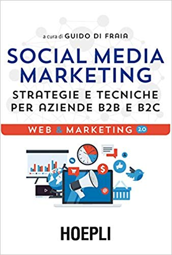 51BmfVsrcrL._SX336_BO1204203200_ 📚 5 Libri di Social Media Marketing da non perdere (2020)