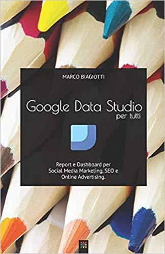 Google Data Studio per tutti