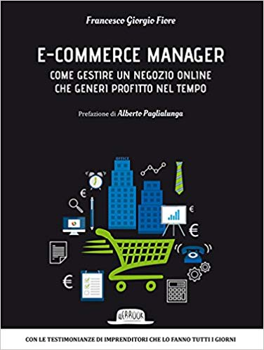 E-Commerce Manager: Come Gestire un Negozio Online 0 (0)