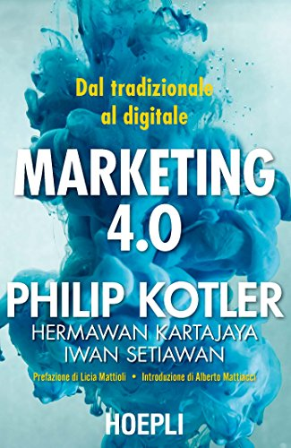 Marketing 4.0: Dal tradizionale al digitale 0 (0)