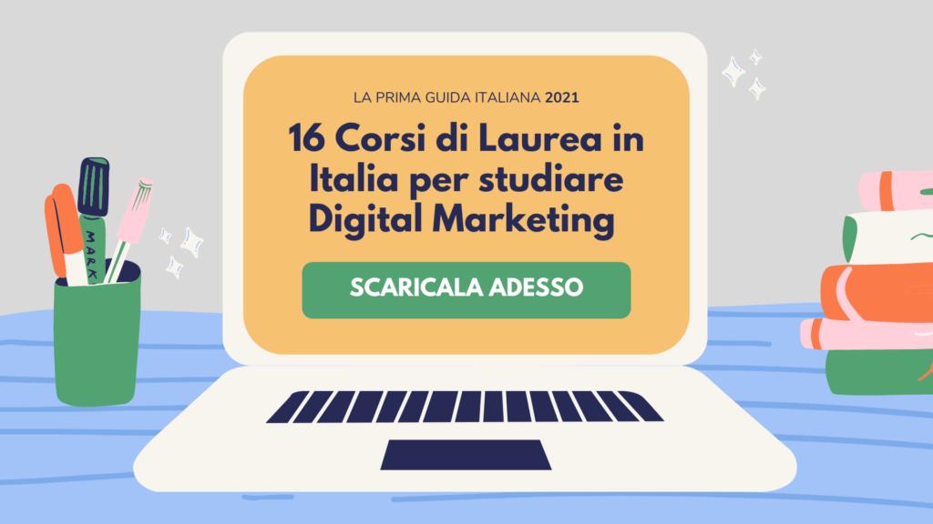 16-Corsi-di-Laurea-in-Italia-per-studiare-Digital-Marketing-1024x576 🎓 6 migliori Università dove studiare Digital Marketing e Comunicazione (2021)